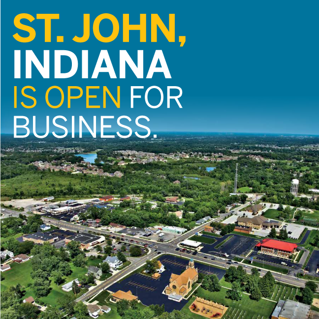 """""""St. John, Indiana is OPEN for business!"""""""